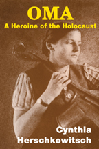 OMA: A Heroine of the Holocaust